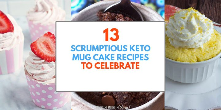 scrumptious keto mug cake recipes to celebrate atop cake collage