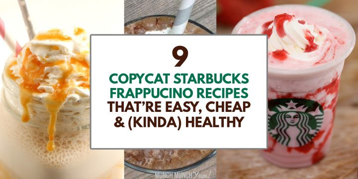 copycat starbucks frappucino recipes that are easy cheap and somewhat healthy with drinks collage