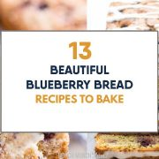 Best Blueberry Bread Recipes