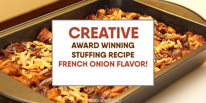 Homemade AWARD-WINNING French Onion Soup-Inspired Stuffing