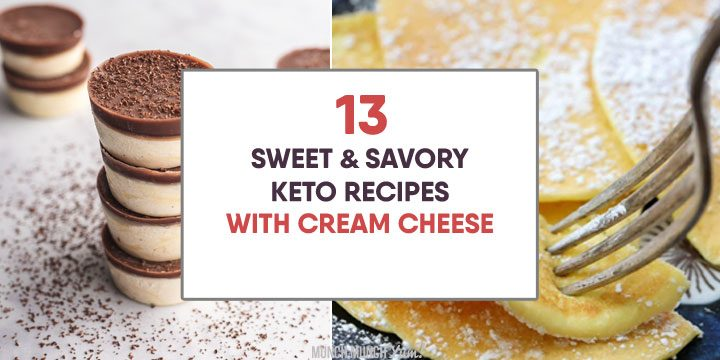 sweet and savory keto recipes with cream cheese
