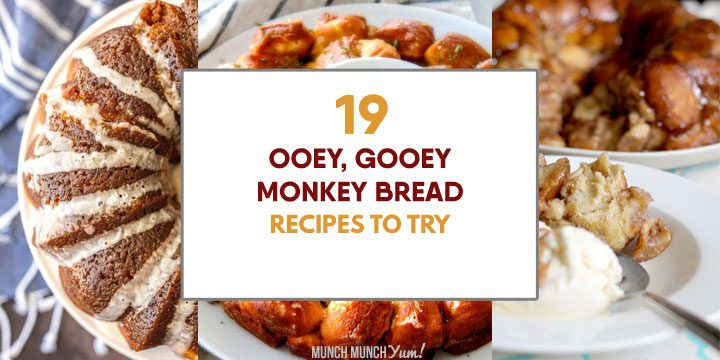 ooey, gooey monkey bread recipes to try