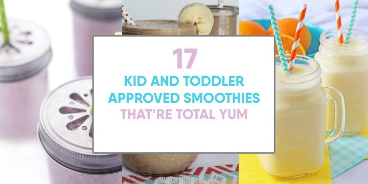 smoothies for kids and toddlers that are total yum