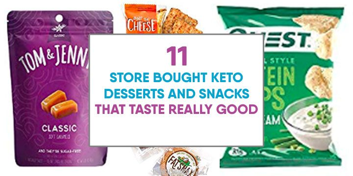 store bought keto desserts and snacks that taste really good