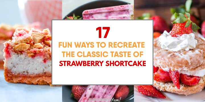 17 SWEET Strawberry Shortcake Recipes – How to Make Strawberry Shortcake