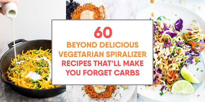60 Vegetarian Spiralizer Recipes That're TOTAL YUM