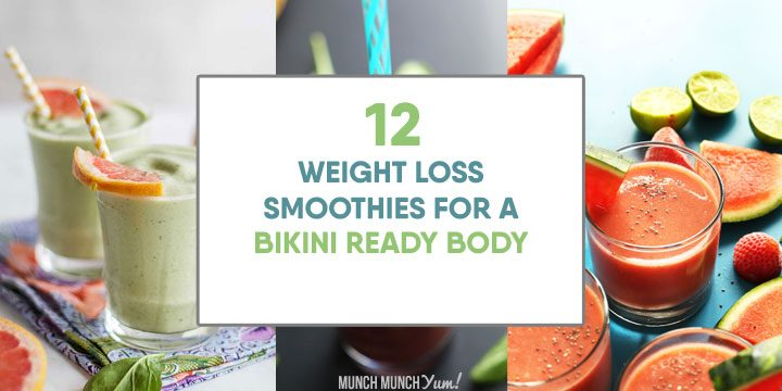 weight loss smoothies for a bikini ready body